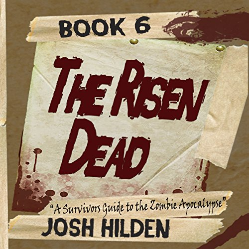 The Risen Dead: A Survivors Guide to the Zombie Apocalypse audiobook cover art