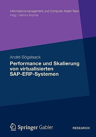 Performance und Skalierung von virtualisierten SAP-ERP-Systemen
