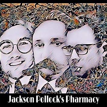 Jackson Pollock's Pharmacy