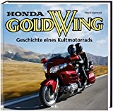 Honda Gold Wing: Geschichte eines Kultmotorrads - Pascal Szymezak