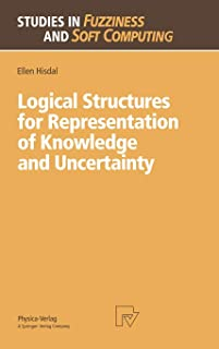 Logical Structures for Representation of Knowledge and Uncertainty