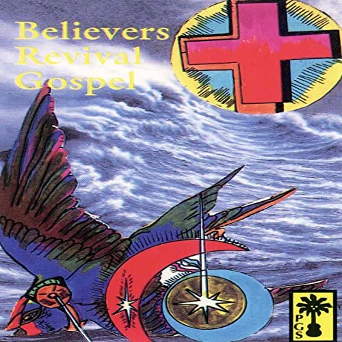BELIEVERS REVIVAL GOSPEL SINGERS