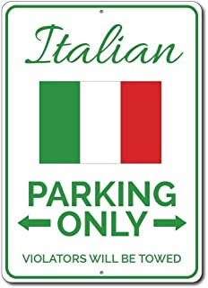 Jesiceny Great Tin Sign Italian Parking Only Aluminum Metal Sign Wall Decoration 12x8 INCH