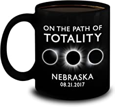 Total Solar Eclipse 2017 Gifts - On The Path Of Totality Nebraska Coffee Mug - The Great American Solar Eclipse August 21 11oz Ceramic Cup
