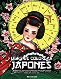 Libro de colorear japonés: ¡Impresionantes páginas para colorear para adultos y adolescentes con gei...