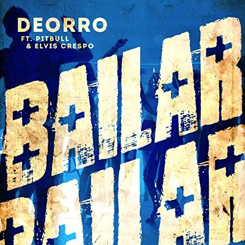 Deorro feat. Pitbull & Elvis Crespo
