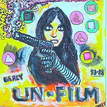 Early Un-Film 83-88