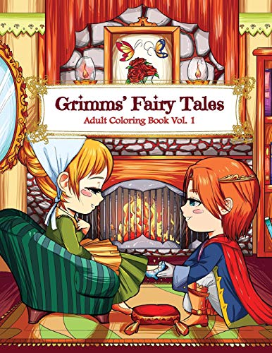 Grimms' Fairy Tales Adult Coloring Book Vol. 1: A Kawaii Fantasy Coloring Book for Adults and Kids: Cinderella, Snow White, Hansel and Gretel, The Frog Prince and Other Stories
