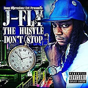 The Hustle Don't Stop