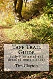 Taff Trail Guide: Fully illustrated and detailed route planner