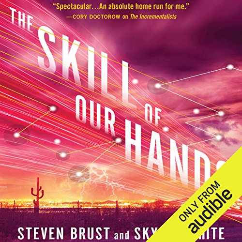 The Skill of Our Hands audiobook cover art