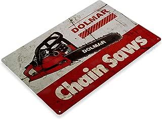 Tinworld TIN Sign B606 Dolmar Chain Saws Tools Equipment Garage Shop Rustic Metal Decor
