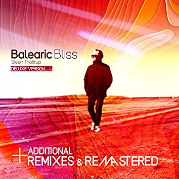 Balearic Bliss (Deluxe Version) [including Additional Remixes & Remastered]