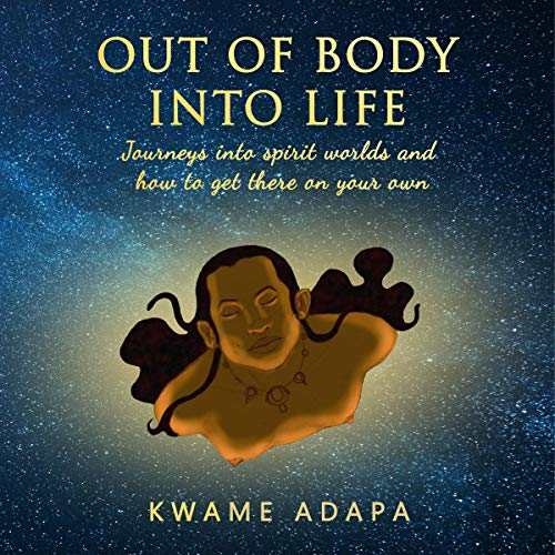 Out of Body into Life book cover