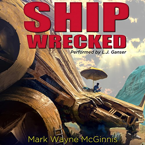 Ship Wrecked: Stranded on an Alien World audiobook cover art