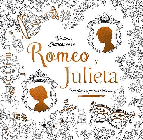 Clásicos para colorear. Romeo y Julieta (Castellano - Adultos - Libros Singulares - Otros Libros Singulares)