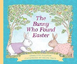 The Bunny Who Found Easter Gift Edition
