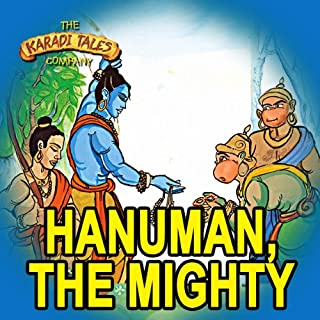 Hanuman, the Mighty                   By:                                                                                                                                 Ms Shobha Viswanath                               Narrated by:                                                                                                                                 Mr Girish Karnad                      Length: 27 mins     3 ratings     Overall 3.7