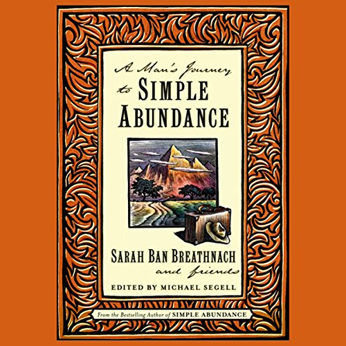 A Man's Journey to Simple Abundance audiobook cover art