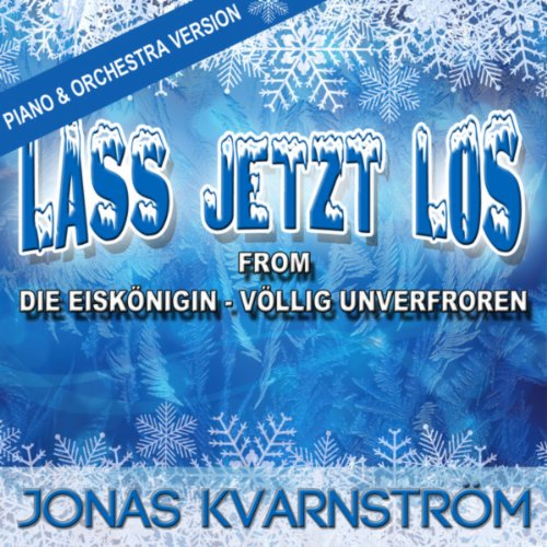 Lass jetzt los (From