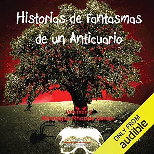 Historias de fantasmas de un anticuario volumen 2 [Antique Ghost Stories, Volume 2] cover art
