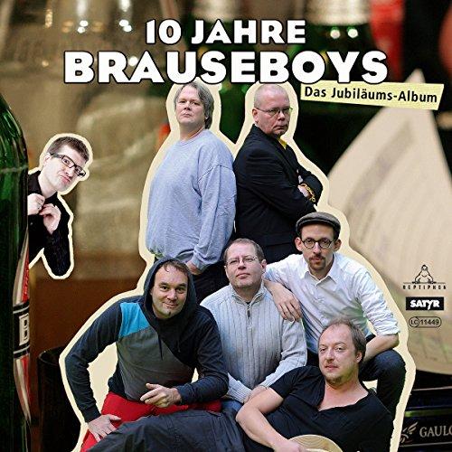 10 Jahre Brauseboys: Das Jubiläums-Album Titelbild
