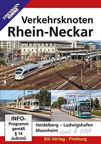 Verkehrsknoten Rhein-Neckar - Einst & Jetzt
