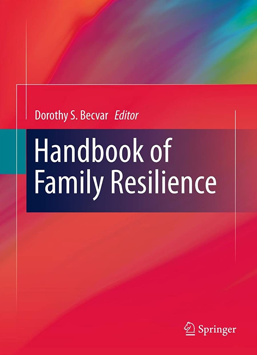 寝室バック革命的Handbook of Family Resilience (English Edition)