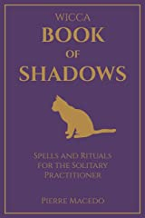 Wicca - Book of Shadows: Spells and Rituals for the Solitary Practitioner Capa comum