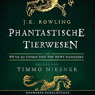 Phantastische Tierwesen und wo sie zu finden sind (Hogwarts Schulbücher 1) Titelbild