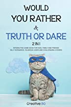 Would You Rather & Truth Or Dare 2 in 1: INTERACTIVE GAME BOOK For Kids, Family and Friends SILLY SCENARIOS, HILARIOUS JOK...