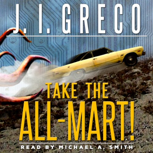 Take the All-Mart! audiobook cover art