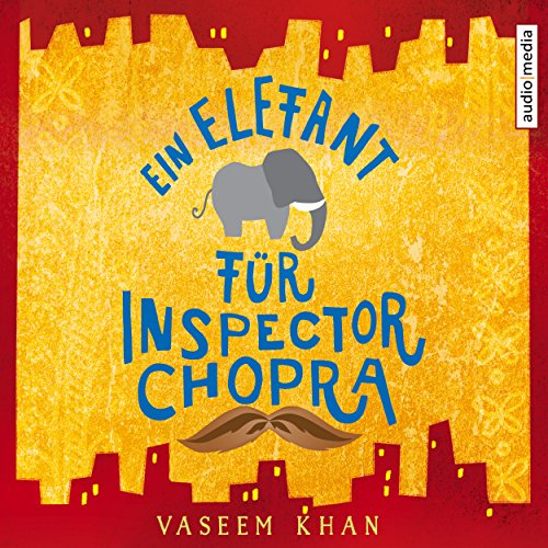 Ein Elefant für Inspector Chopra audiobook cover art