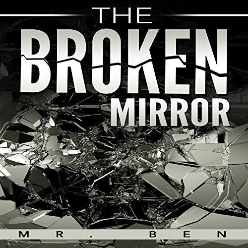 The Broken Mirror audiobook cover art