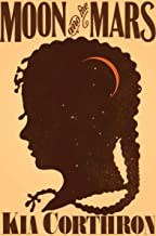 Moon and the Mars: A Novel