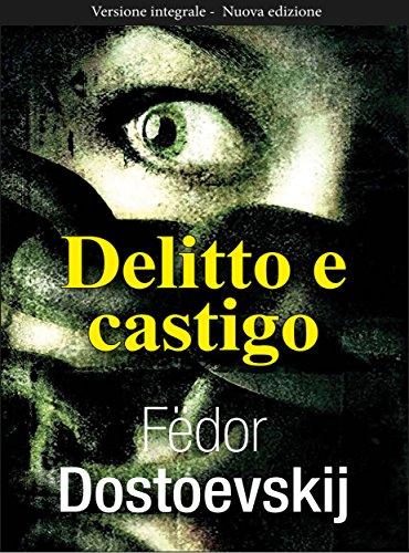 Delitto e castigo (Gli Imperdibili Vol. 5) (Italian Edition)