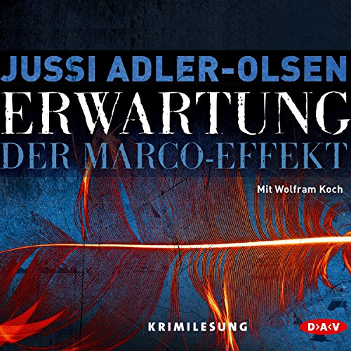 Erwartung: Der Marco-Effekt (Carl Mørck 5) audiobook cover art