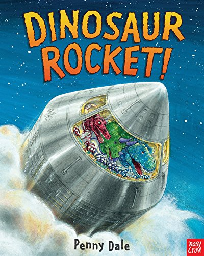 Dinosaur Rocket! (Dinosaurs on the Go)