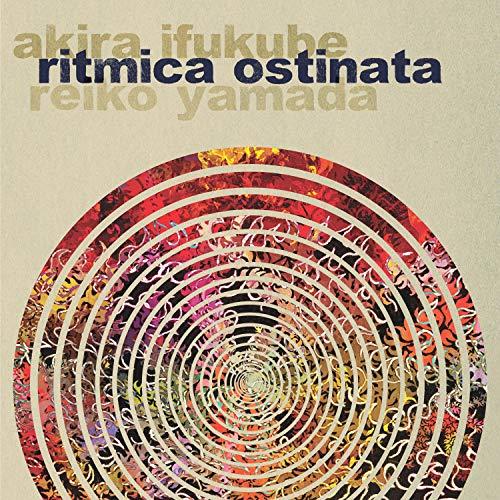 Akira Ifukube: Ritmica Ostinata