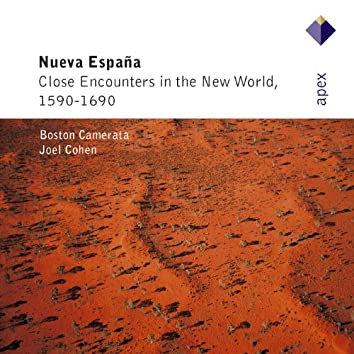 Nueva Española - Close Encounters of the New World, 1590-1690  -  Apex
