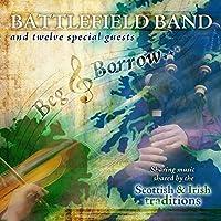 Beg & Borrow by Battlefield Band