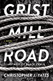 Grist Mill Road: A Novel (English Edition)