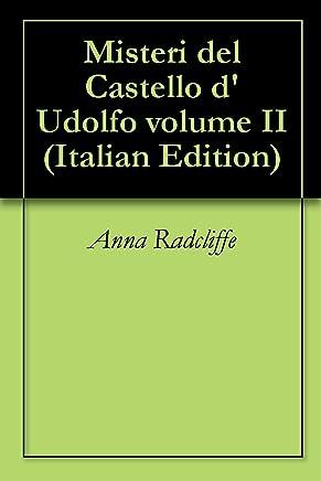 Misteri del Castello dUdolfo volume II
