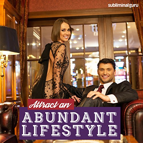 Attract an Abundant Lifestyle - Subliminal Messages cover art