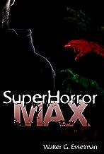 SuperHorror Max