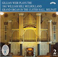 William Hill Mulholland Organ