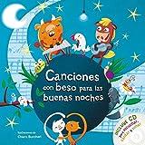 Canciones con beso para las buenas noches: Incluye CD para escuchar, cantar y soñar (Libros con beso)
