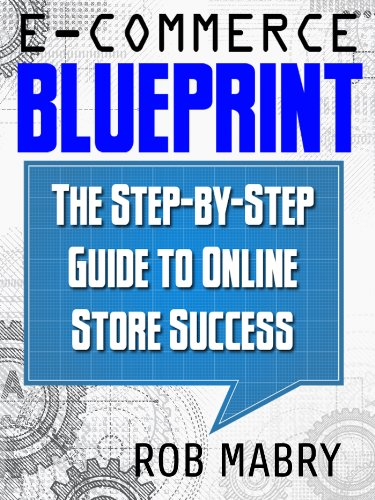 E-Commerce Blueprint: The Step-by-Step Guide to Online Store Success (English Edition)