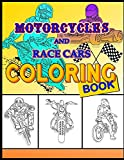 Motorcycles and Race Cars Coloring Book: Dirtbike, Motocross Adult Coloring Book Men & Women - Fun activity...