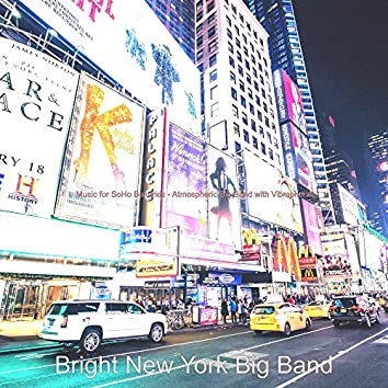 Music for SoHo Bakeries - Atmospheric Big Band with Vibraphone